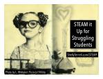 STEAM It Up for Struggling Students