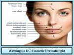 Washington DC Cosmetic Dermatologist