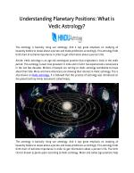 Understanding Planetary Positions: What is Vedic Astrology?