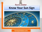 Know your sun sign & know your zodiac sign