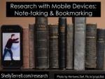 Mobile Research: Notetaking and Bookmarking