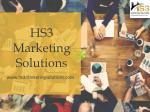 End to End Design and Consulting Services in Texas - HS3 Marketing Solutions