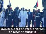 Gambia celebrates arrival of new president