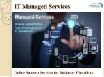 IT Managed Services – Online Support Services for Business