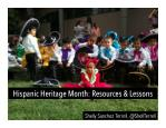 Hispanic Heritage Month: Resources and Lesson Plans