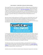Twitter Followers - 17 Killer Ways to Increase Your Twitter Following