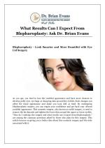 What Results Can I Expect From Blepharoplasty: Ask Dr. Brian Evans