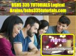 BSHS 335 TUTORIALS Logical Brains/bshs335tutorials.com