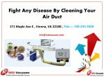 Fight Any Disease by Cleaning Your Air Duct