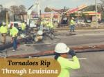 Tornadoes rip through Louisiana