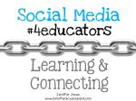 Social Media for Educators: Learning & Connecting