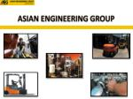 Asian Engineering Group Forklift Rentals Services