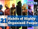 21 Habits of Highly Organized People (or What Super Heroes Can Teach You About Success)