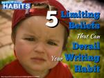 5 Limiting Beliefs That Can Derail Your Writing Habit