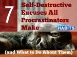 7 Self-Destructive Excuses All Procrastinators Make (and What to Do About Them)