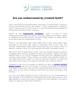 Are you embarrassed by crooked teeth?
