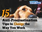 1 of 23   15 Anti-Procrastination Tips to Change the Way You Work