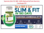 Garcinia Slim Fit 180: 100% Risk Free Trial New Weight Loss Supplement !!