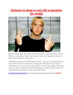 Eminem is dead or not still a question for media