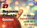 27 Benjamin Franklin Quotes: The Wisdom of Benjamin Franklin and the Wit of Poor Richard