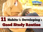 11 Habits for Developing a Good Study Routine