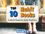 Top 10 Habit Books to Build Powerful Daily Routines