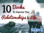 10 Books to Improve Your Relationships and Life