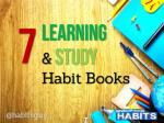 7 Learning and Study Habit Books