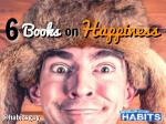 6 Books on Happiness