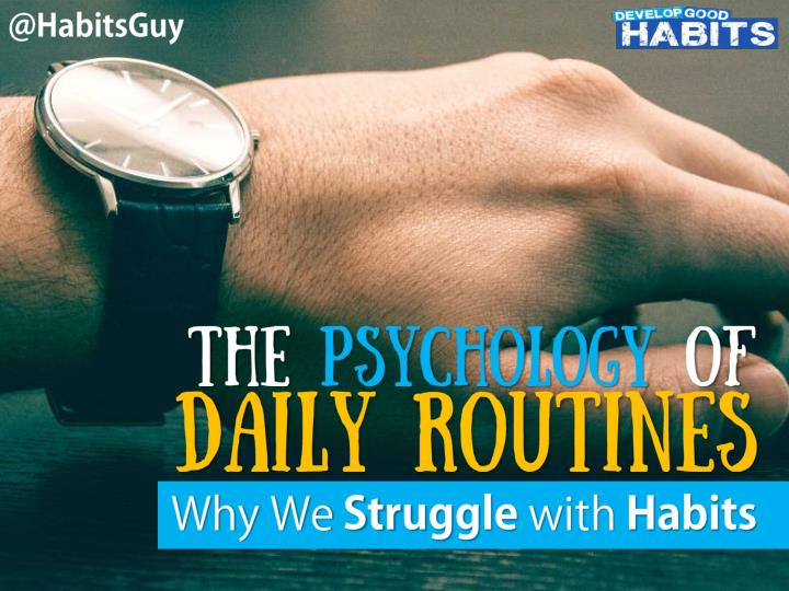 the psychology of daily routines why we struggle n.