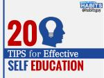 20 Tips for Effective and Easy Self-Education