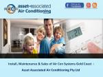 Install, Maintenance & Sales of Air Con Systems Gold Coast: Asset Associated Air Conditioning Pty Ltd