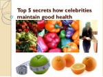 Titilayo Ayanwola Tell You Top 5 Secrets of Celebrities Health