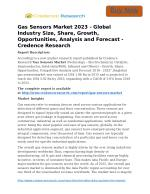 Gas Sensors Market 2023 - Global Industry Size, Share, Growth, Opportunities, Analysis and Forecast - Credence Research