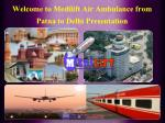 Medilift Reliable Air Ambulance Services in Patna is Available Now