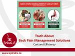 Truth About Back Pain Management Solutions - Cost and Efficiency