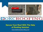 Secure Your Roof With The Help of Roofing Solution