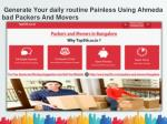 Generate Your daily routine Painless Using Ahmedabad Packers And Movers