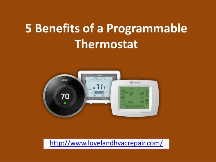 5 benefits of a programmable thermostat n.