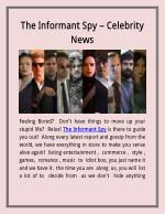 The informant spy -celebrity