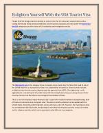 Enlighten Yourself With the USA Tourist Visa