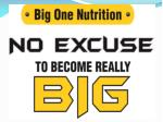Big One Nutrition | No Excuse To Become Really Big
