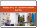 Health Literacy for American Seniors: An Overview