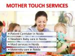 Best Newborn Baby caretaker, Maternity care, Patient care and Maid services in Noida