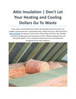 Attic Insulation | Don't Let Your Heating and Cooling Dollars Go To Waste