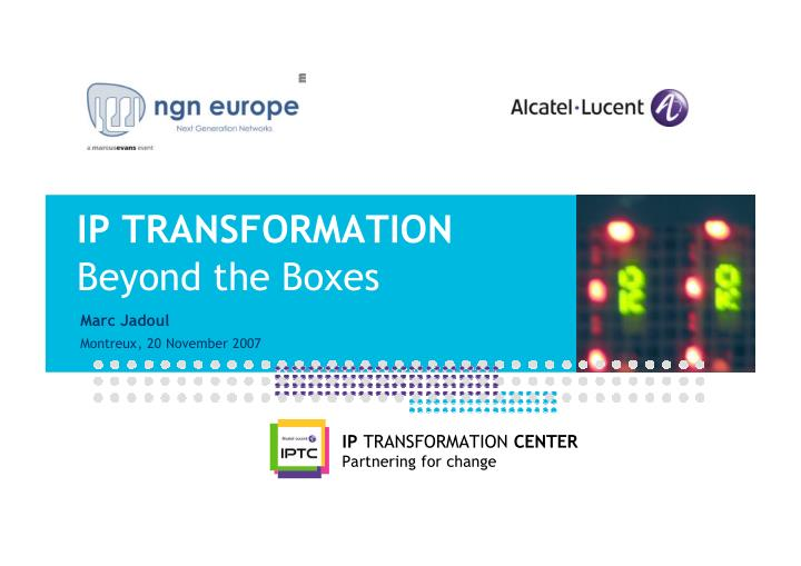 ip transformation beyond the boxes n.