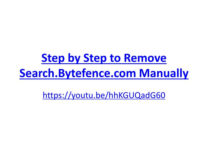 PPT - How to Remove Search Bytefence com PowerPoint