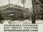 Technology Untangled: Past, Present, and Future