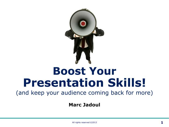 boost your presentation skills and keep your n.