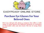 Purchase Eye Glasses For Your Beloved Ones